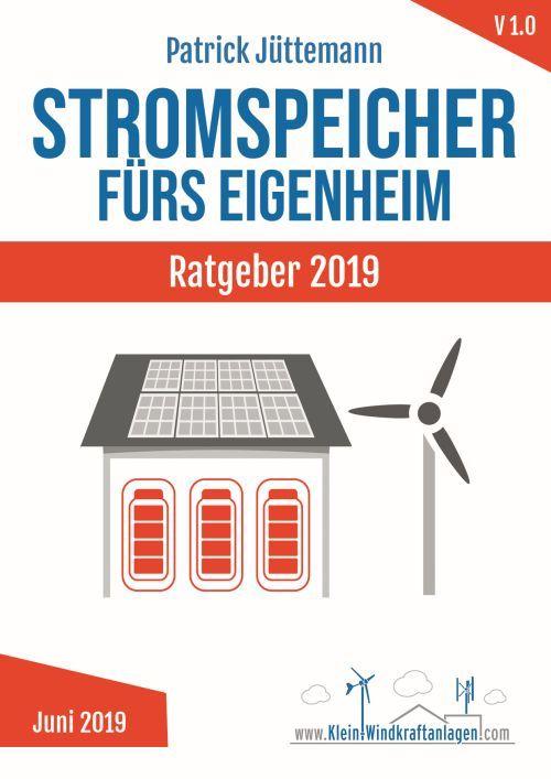 Stromspeicher fürs Eigenheim - Ratgeber 2019